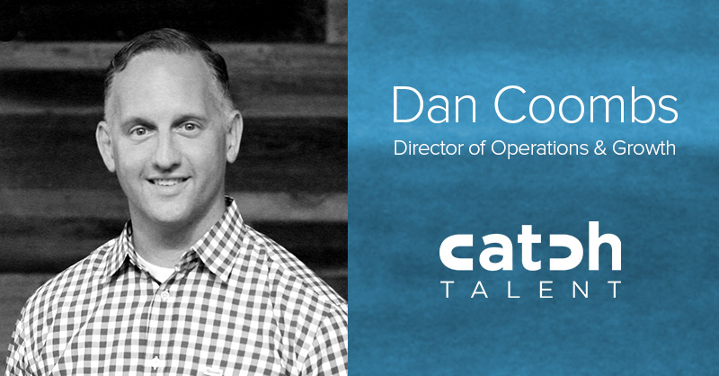 Dan Coombs Joins Catch Talent as Director of Operations & Growth