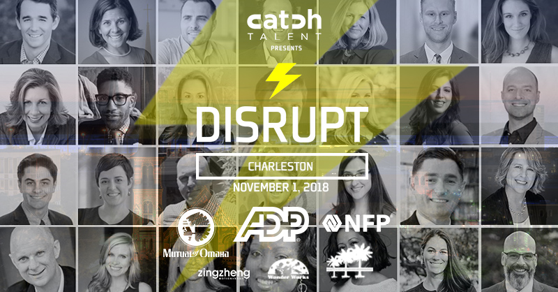 Say What? Meet The DisruptHR Charleston Speakers